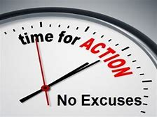 excuses - time for action