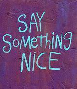 say something nice