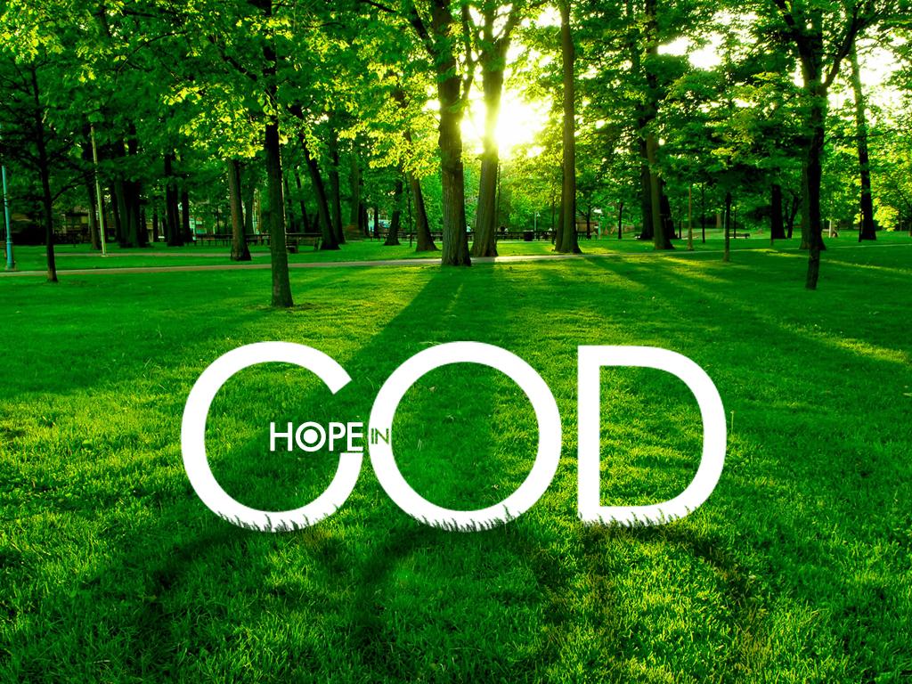 Hope in God green grass